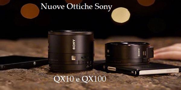 Sony svela i prezzi delle Ottiche QX10 e QX100 per smartphone
