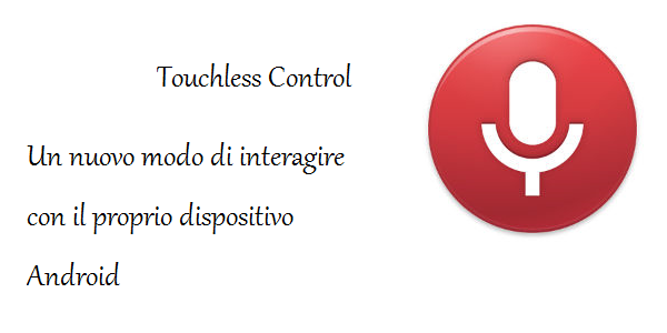 Touchless Control, arriva la nuova app per i dispositivi Moto