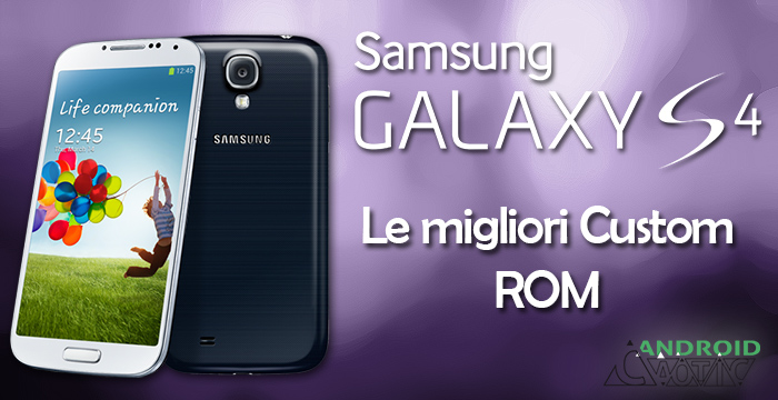 Custom rom Samsung Galaxy S4
