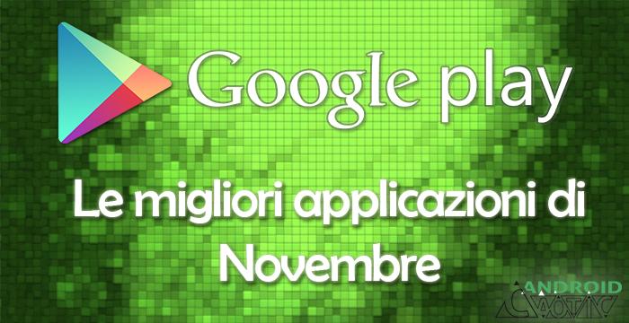 applicazioni android novembre