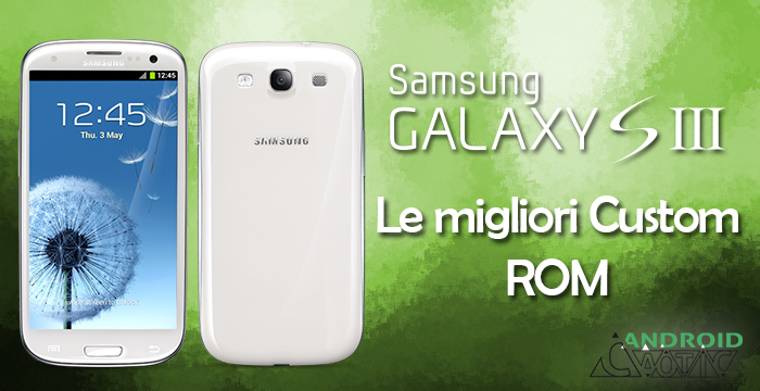 Custom ROM Samsung Galaxy S3