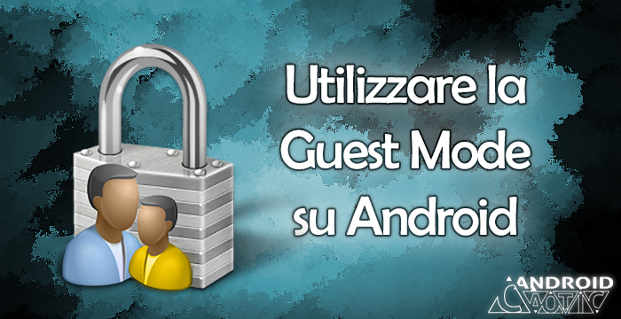 guest mode android
