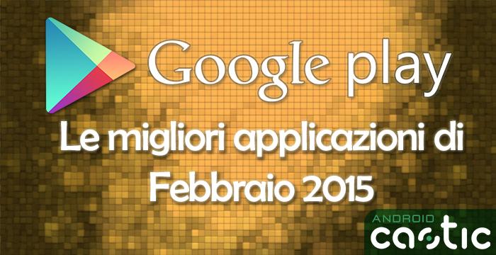 Migliori applicazioni febbraio 2015