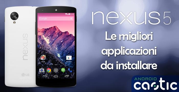 migliori applicazioni nexus 5