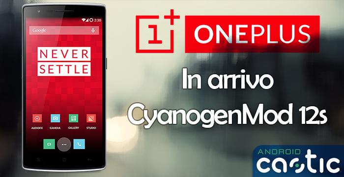 oneplus cyanogenmod 12s