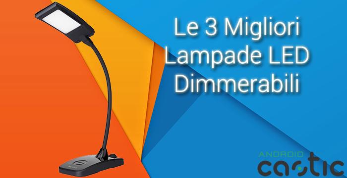 Le 3 migliori Lampade LED Dimmerabili   iWinuxFeed -> Lampade A Led Quali Comprare