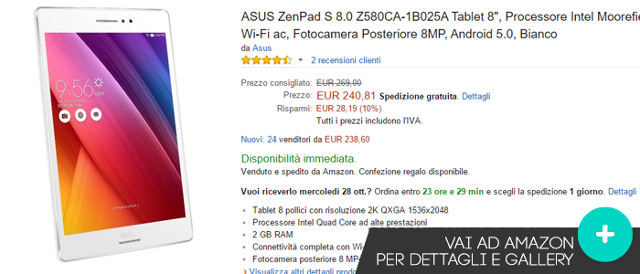 Offerte-Asus-ZenPad-S8-amazon-26102015