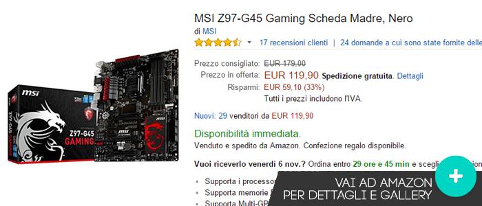 Offerte-Scheda-Madre,Gaming-MSIz97-G45-Amazon-gaming-weeks