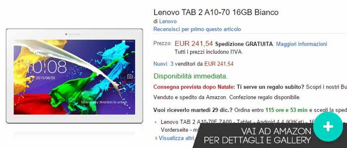 Prezzo Lenovo Tab 2 A10-70 su Amazon.