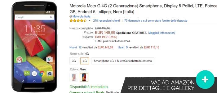 Prezzo offerte Amazon Motorola Moto G 4G