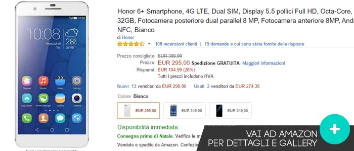 Prezzo ultime offerte Amazon per Honor 6+