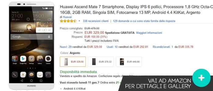 Prezzo Amazon ultime offerte per Huawei Ascend Mate 7
