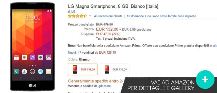 Prezzo Amazon ultime offerte per LG Magna.