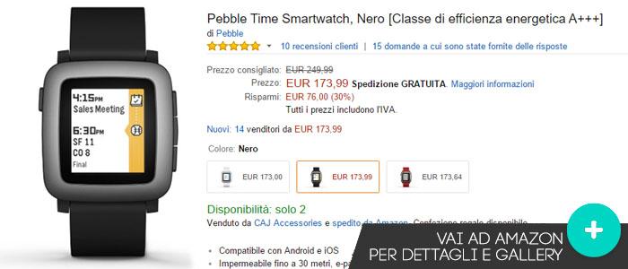 Prezzo Amazon ultime offerte per Pebble Time
