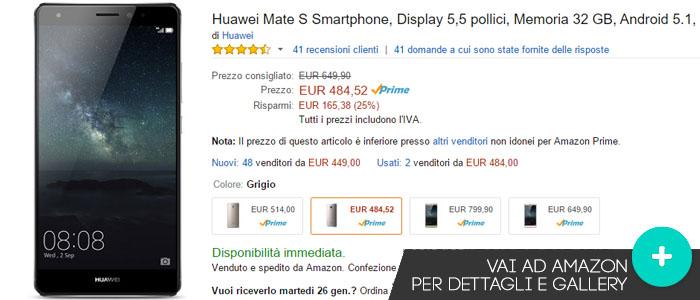 Prezzo Amazon ultime offerte per Huawei Mate S.