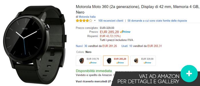 Prezzo Motorola Moto 360 su Amazon.