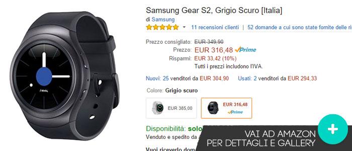 Prezzo Samsung Gear S2 su Amazon.