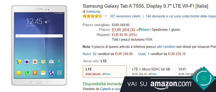 Prezzo Amazon ultime offerte per Samsung Galaxy Tab A 9.7.