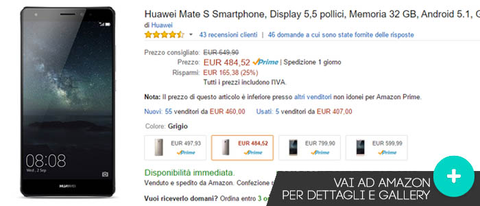 Prezzo Huawei Mate S su Amazon