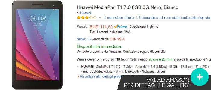 Prezzo Huawei MediaPad T1 su Amazon.