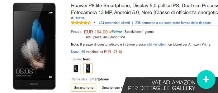 Prezzo Huawei P8 Lite su Amazon.