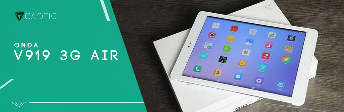 Miglior tablet cinese: Onda V919 3G Air