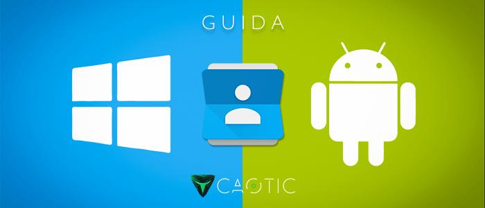 trasferire i contatti da Windows Phone ad Android