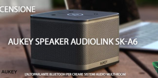 Aukey Speaker AudioLink SK-A6 Recensione