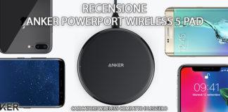 Anker PowerPort Wireless 5 Pad recensione