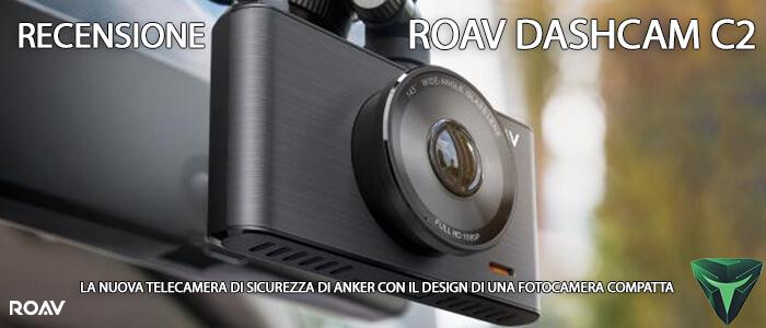Roav DashCam C2 recensione
