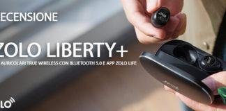 Zolo Liberty+ Recensione