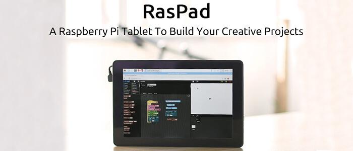 RasPad tablet Kickstarter