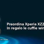 Sony Xperia XZ2 ed Xperia XZ2 Compact cuffie WH-1000XM2