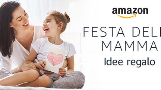 Festa della mamma migliori idee regalo 2018